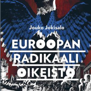 Jouko Jokisalo Euroopan radikaali oikeisto kansi